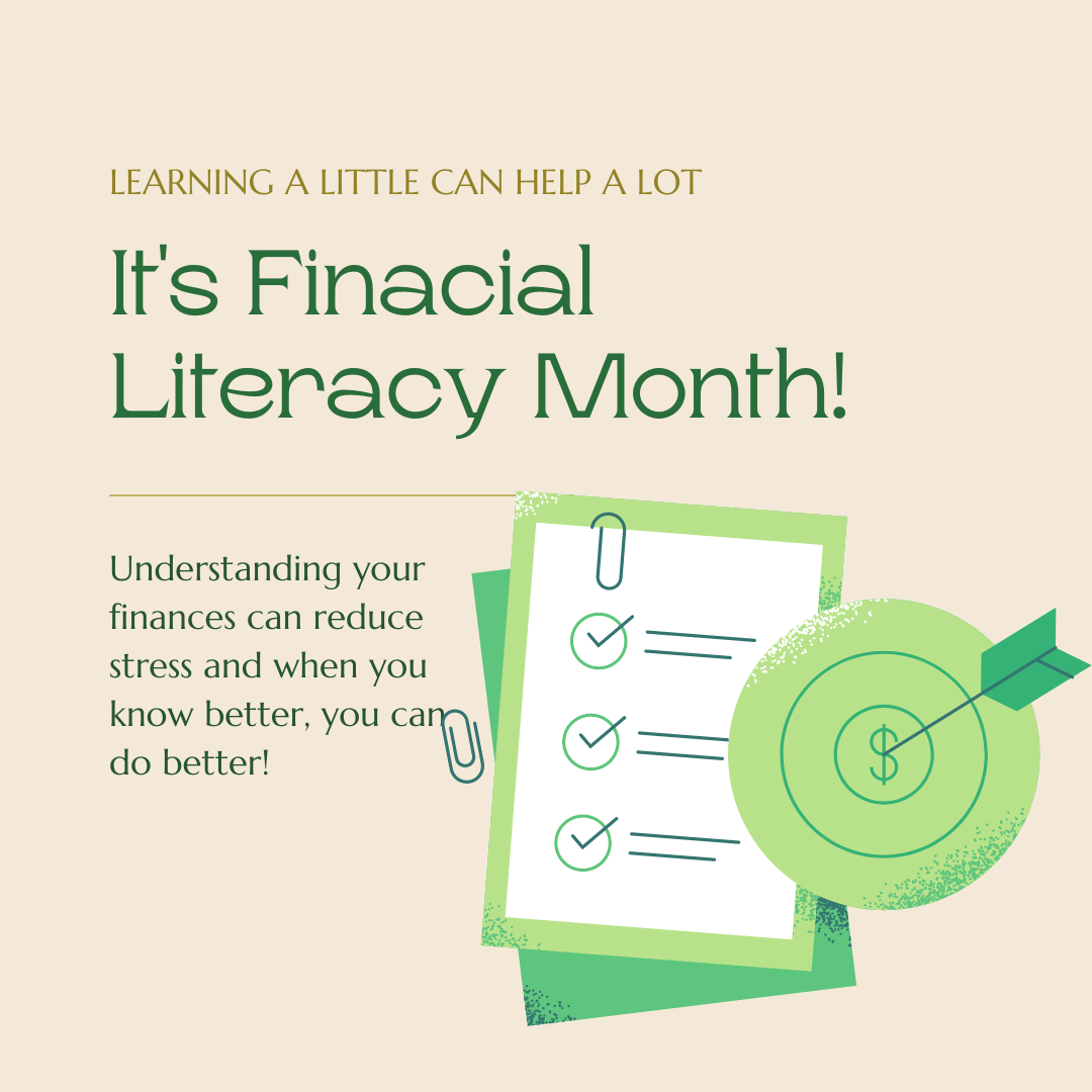 It's Finacial Literacy Month!