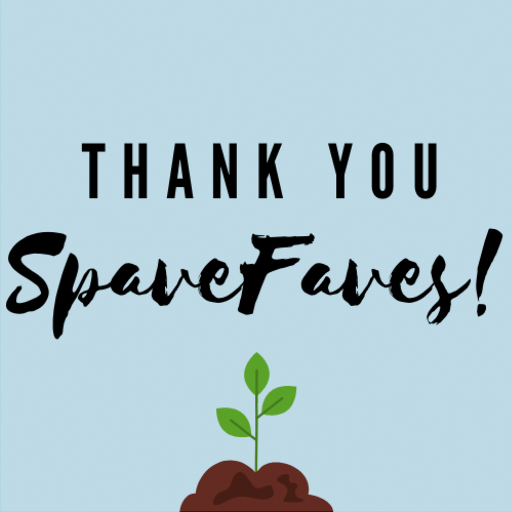 Thank you Spave Faves:
